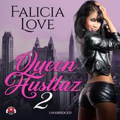 Queen Hustlaz Part 2 Audiobook, by Falicia Love