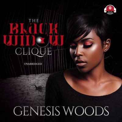 The Black Widow Clique Audiobook, by Genesis Woods