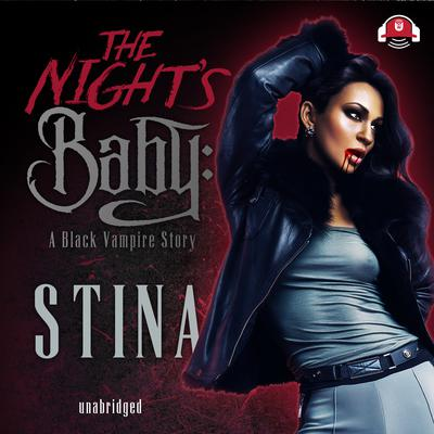 The Night's Baby Audiobook, by Stina