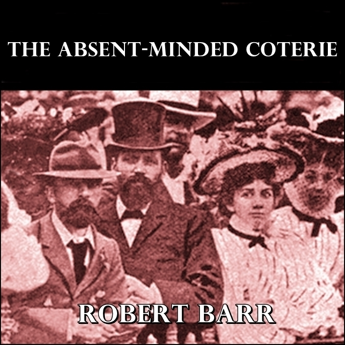 Printable The Absent-Minded Coterie Audiobook Cover Art