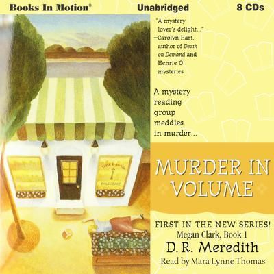 Murder In Volume: Megan Clark Series, Book 1 Audiobook, by D.R. Meredith