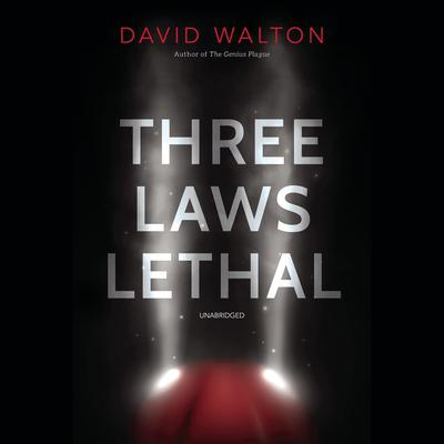 Three Laws Lethal Audiobook, by David Walton