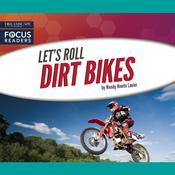 Dirt Bikes Audiobook, by Wendy Hinote Lanier