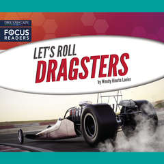 Dragsters Audiobook, by Wendy Hinote Lanier