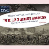The Battles of Lexington and Concord: Start of the American Revolution Audiobook, by Wil Mara