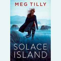 Solace Island Audiobook, by Meg Tilly
