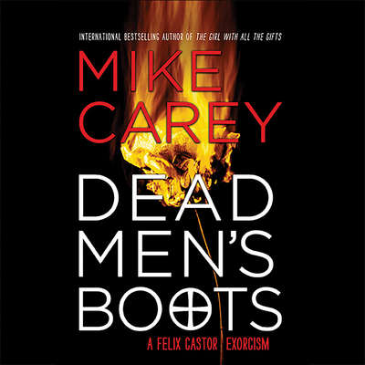 Dead Mens Boots Audiobook, by Mike Carey
