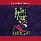 Queen Annes Lace Audiobook, by Susan Wittig Albert
