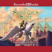 The Stone Girls Story Audiobook, by Sarah Beth Durst