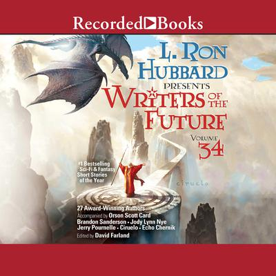 Writers of the Future Volume 34 Audiobook, by David Farland