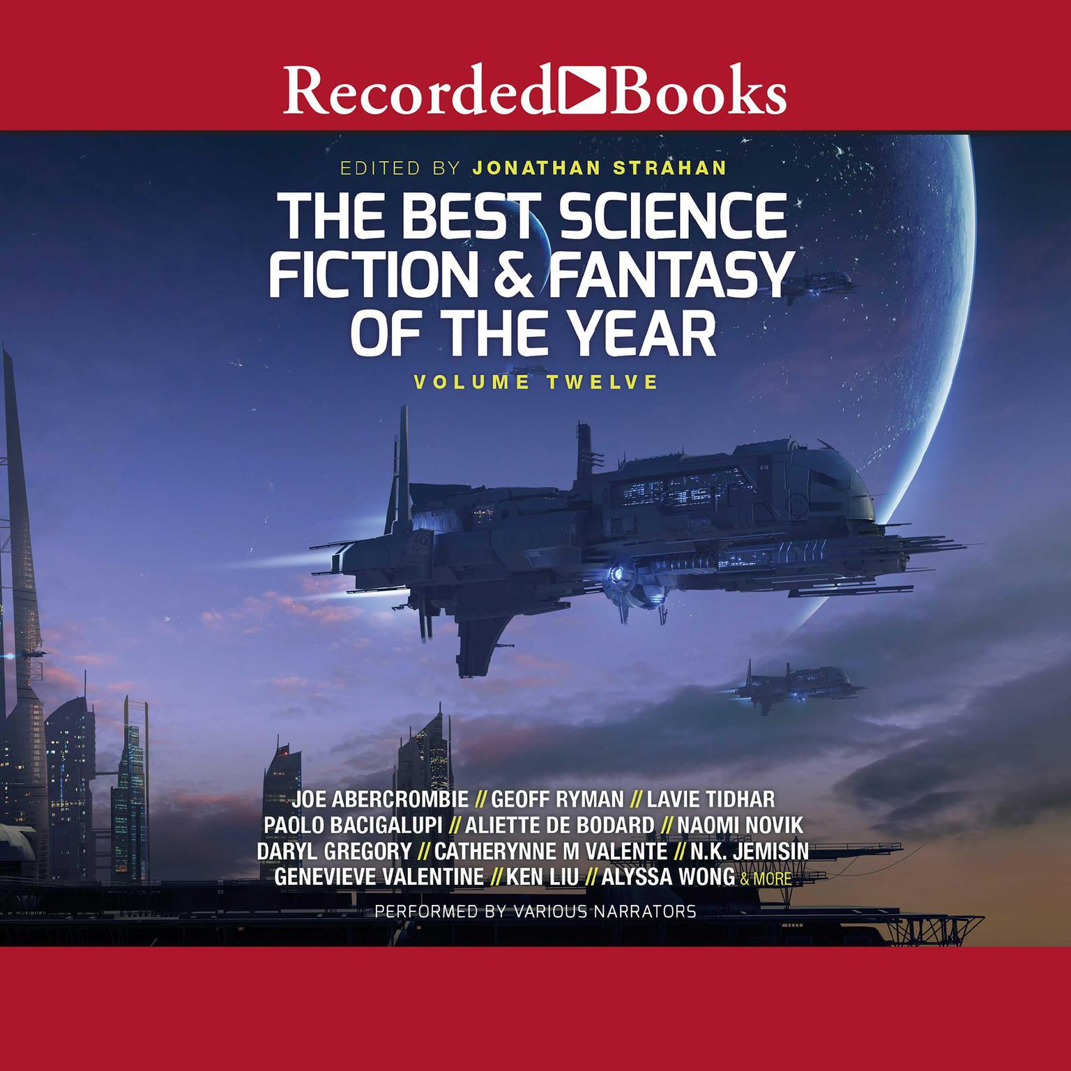 Printable The Best Science Fiction and Fantasy of the Year: Volume 12 Audiobook Cover Art