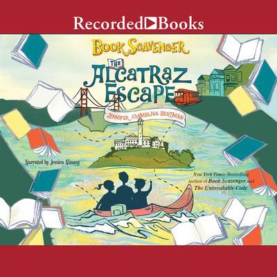 The Alcatraz Escape Audiobook, by Jennifer Chambliss Bertman