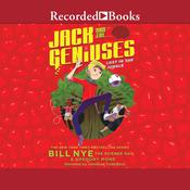 Jack and the Geniuses: Lost in the Jungle Audiobook, by Bill Nye, Gregory Mone