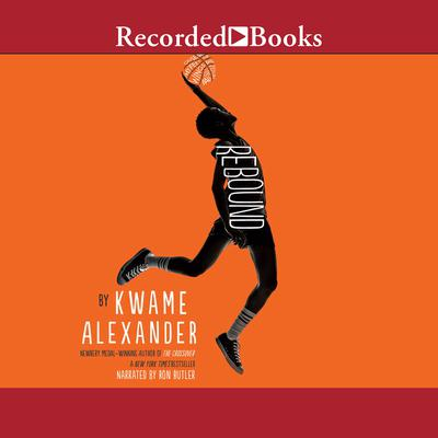 Rebound Audiobook, by Kwame Alexander