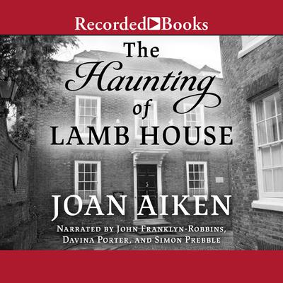 The Haunting of Lamb House Audiobook, by Joan Aiken