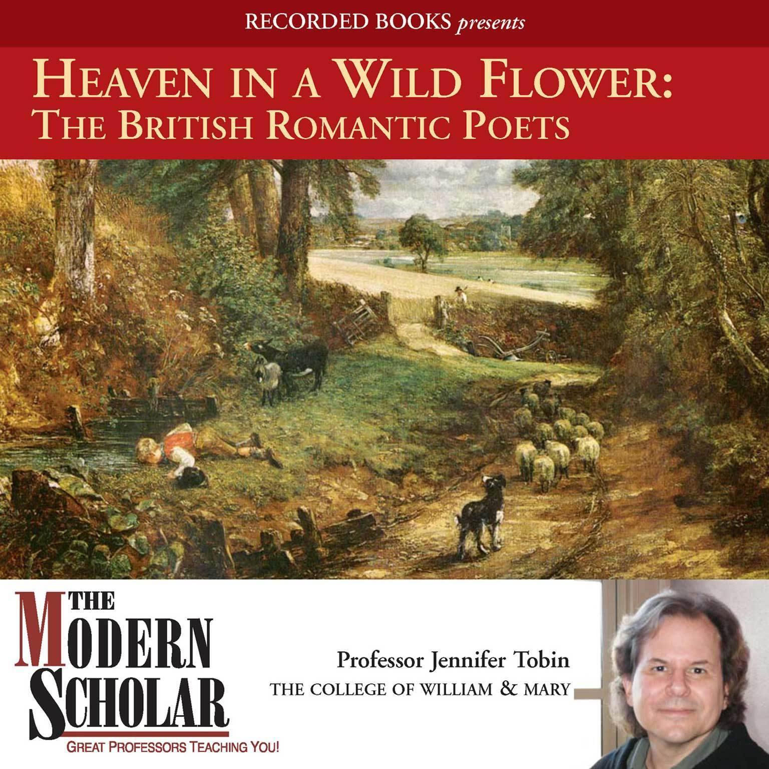 Printable Heaven in a Wild Flower: The British Romantic Poets Audiobook Cover Art