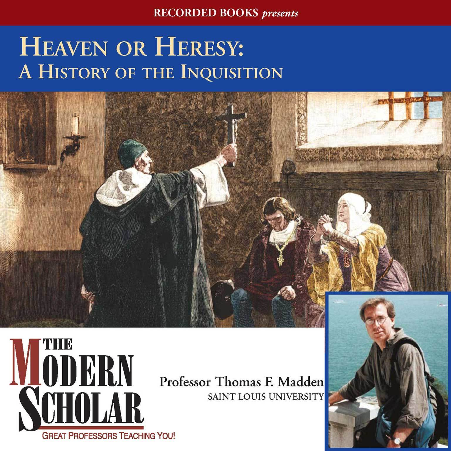Printable Heaven or Heresy: A History of the Inquisition Audiobook Cover Art