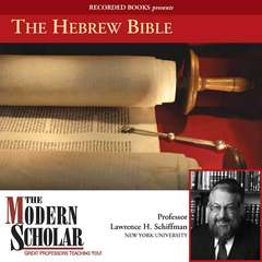 The Hebrew Bible Audiobook, by Lawrence H. Schiffman