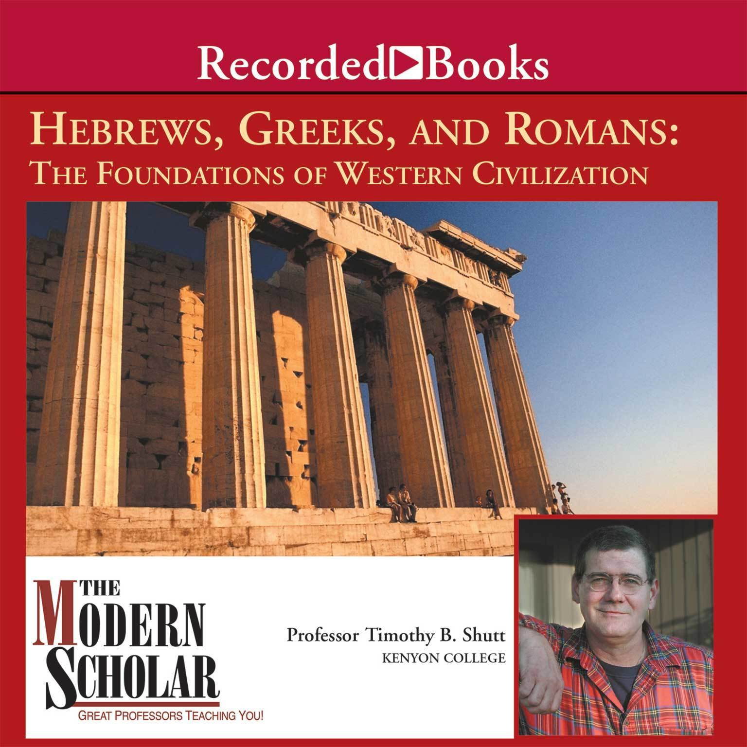 Printable Hebrews, Greeks and Romans: Foundations of Western Civilization Audiobook Cover Art