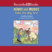 Henry and Mudge Take the Big Test Audiobook, by Cynthia Rylant