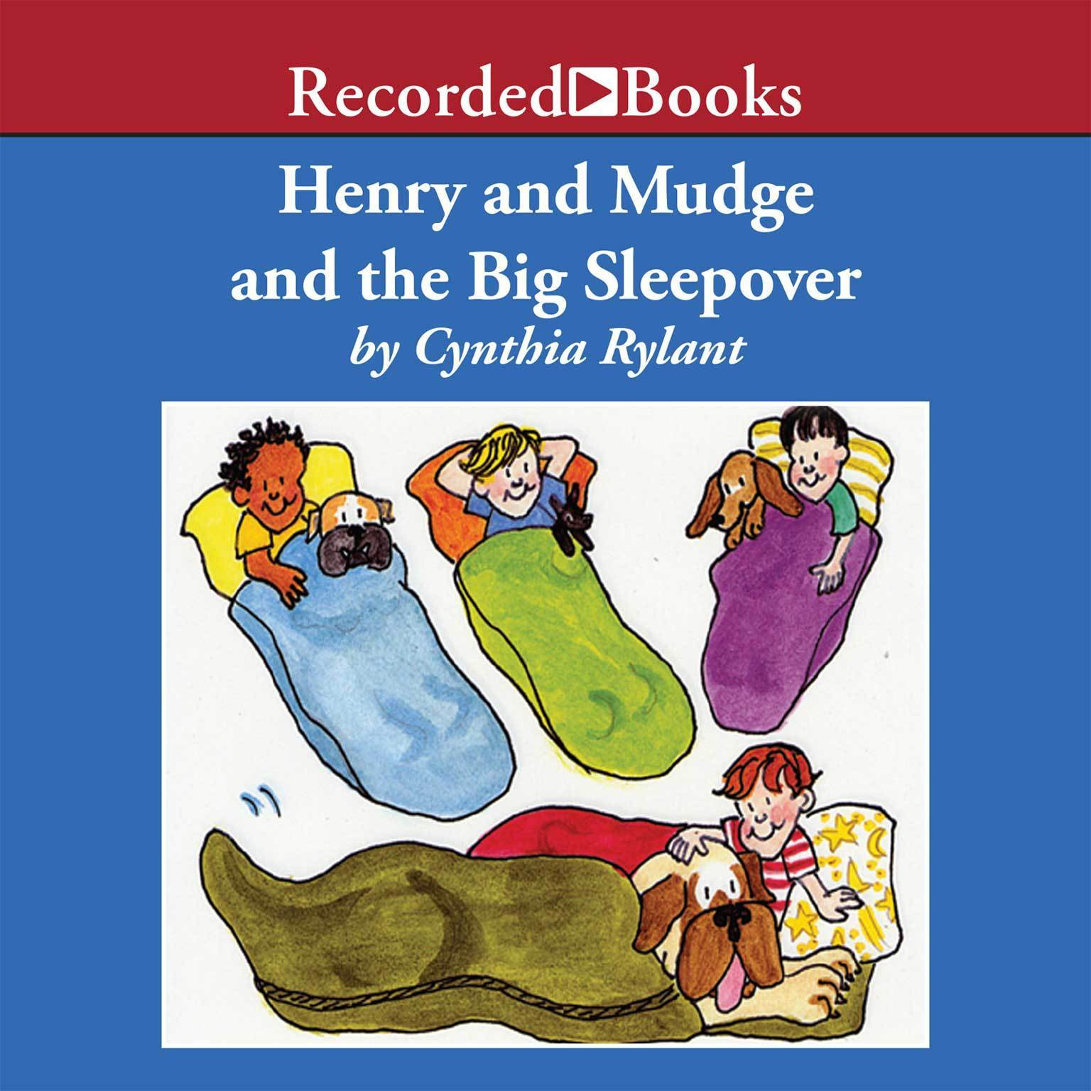 Printable Henry and Mudge and the Big Sleepover Audiobook Cover Art