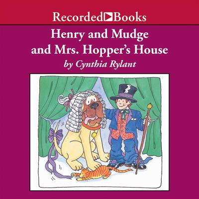 Henry and Mudge and Mrs. Hoppers House Audiobook, by Cynthia Rylant