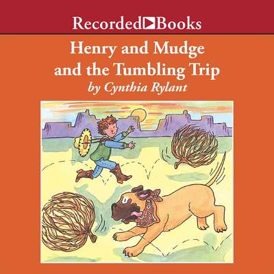 Henry and Mudge and the Tumbling Trip Audiobook, by Cynthia Rylant