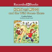 Henry and Mudge and the Wild Goose Chase Audiobook, by Cynthia Rylant
