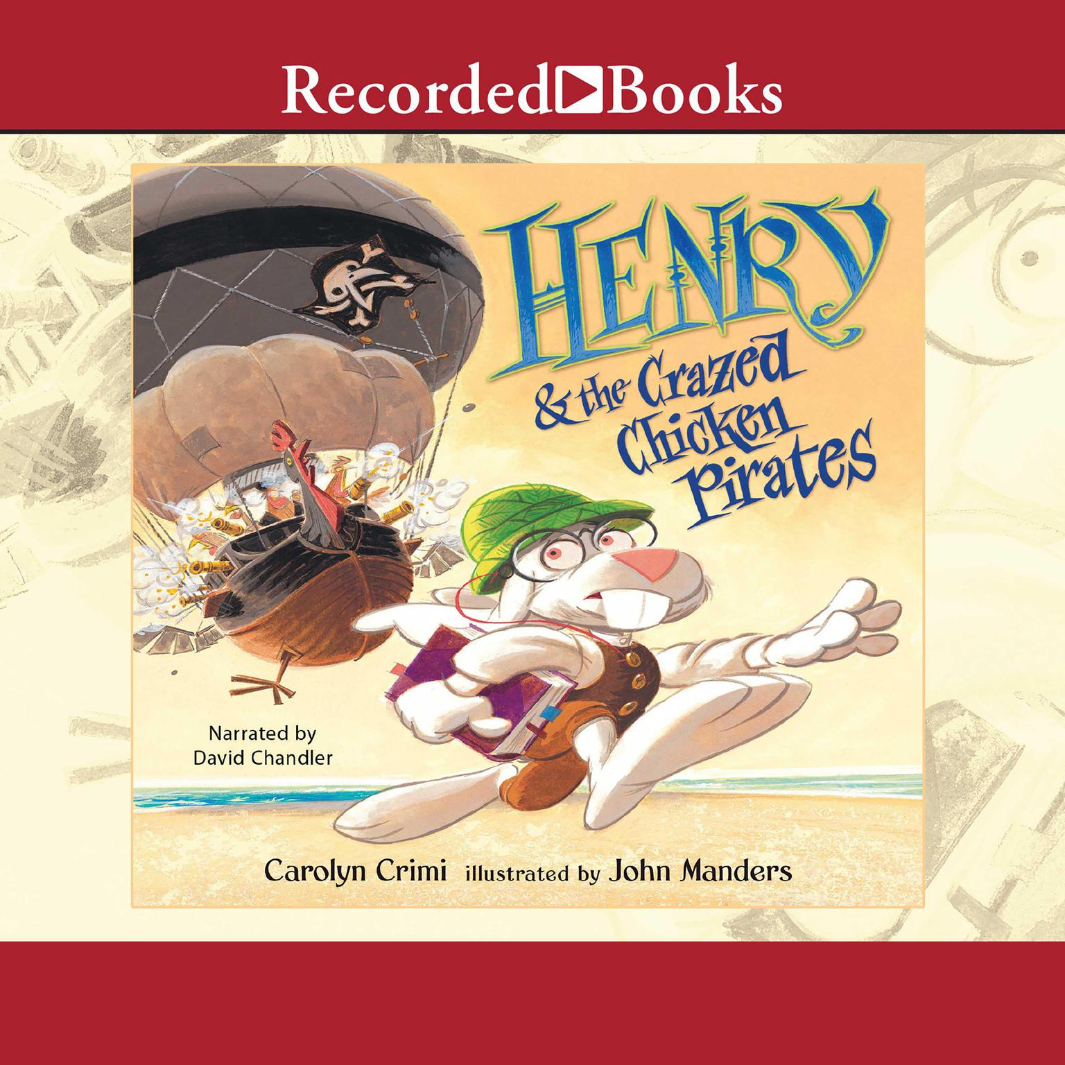 Printable Henry and the Crazed Chicken Pirates Audiobook Cover Art