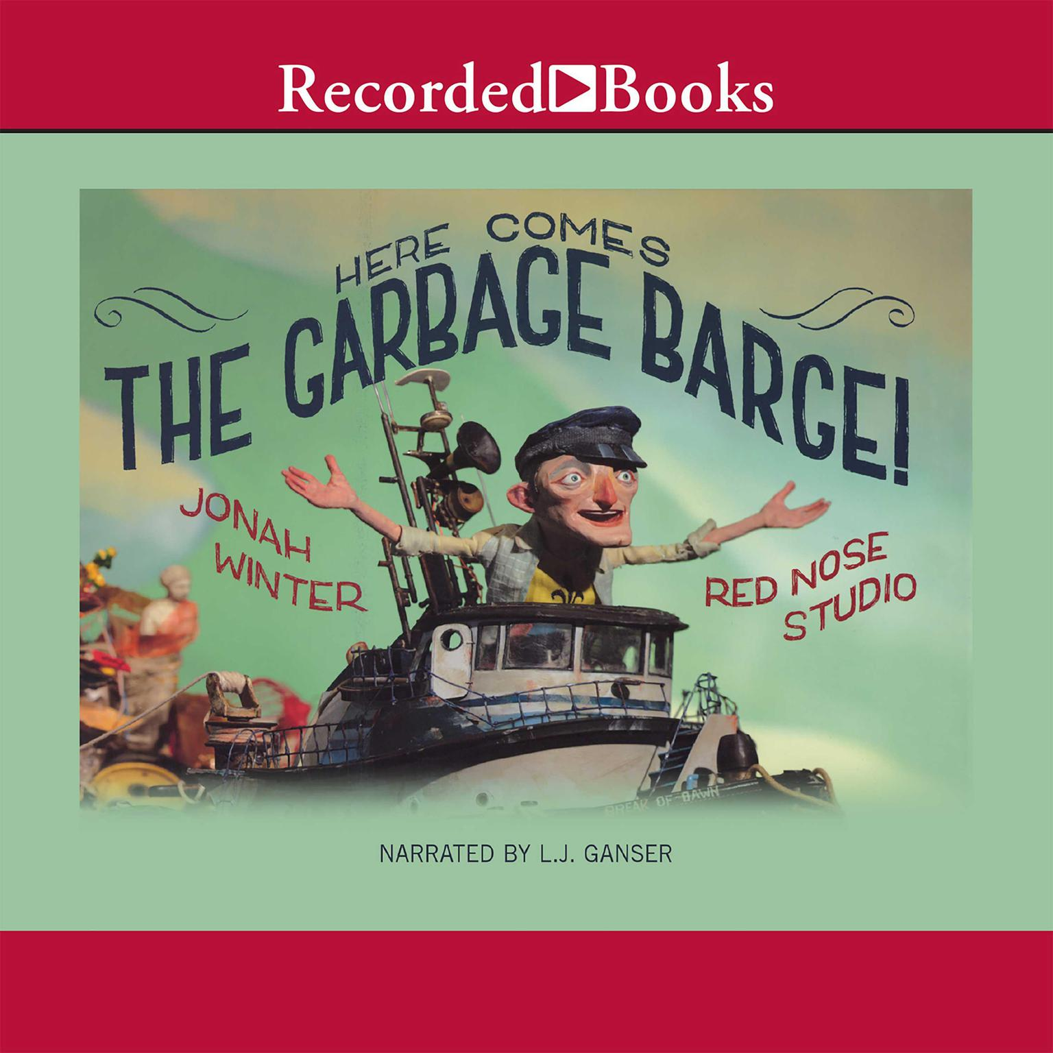 Printable Here Comes the Garbage Barge Audiobook Cover Art