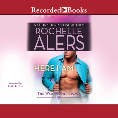 Here I Am Audiobook, by Rochelle Alers
