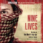 Nine Lives: My Time as MI6's Top Spy inside al-Qaeda Audiobook, by Aimen Dean