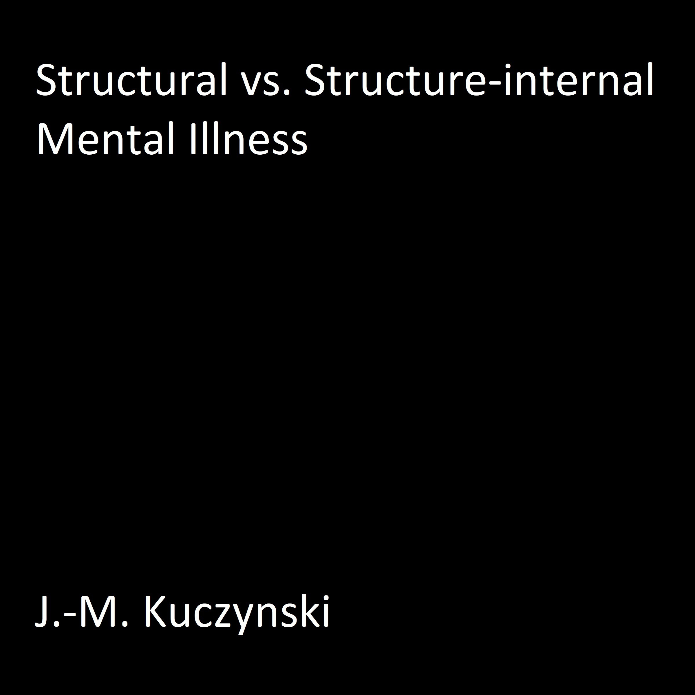 Printable Structural vs. Structure-Internal Mental Illnesses Audiobook Cover Art