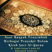 Ayat Ruqyah Penyembuh Berbagai Penyakit Dalam Kitab Suci Al-Quran Audiobook, by Muhammad Vandestra, H. Fadhil Zainal Abidin BE.