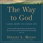 The Way to God Audiobook, by Dwight L. Moody