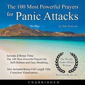The 100 Most Powerful Prayers for Panic Attacks Audiobook, by Toby Peterson