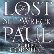 The Lost Shipwreck of Paul Audiobook, by Robert Cornuke