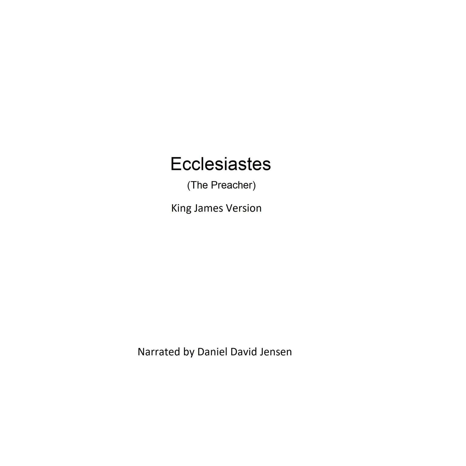 Ecclesiastes (The Preacher) Audiobook, by KJB AV