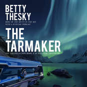 The Tarmaker  Audiobook, by Betty Thesky