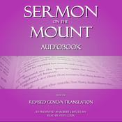 Sermon on The Mount: From The Revised Geneva Translation Audiobook, by Robert J. Bagley