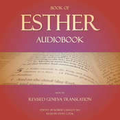 Book of Esther Audiobook: From The Revised Geneva Translation Audiobook, by Robert J. Bagley