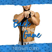 Back in the Game (A Dating by Numbers Novellla) Audiobook, by Meghan Quinn