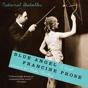 Blue Angel: A Novel Audiobook, by Francine Prose