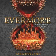 Evermore Audiobook, by Sara Holland