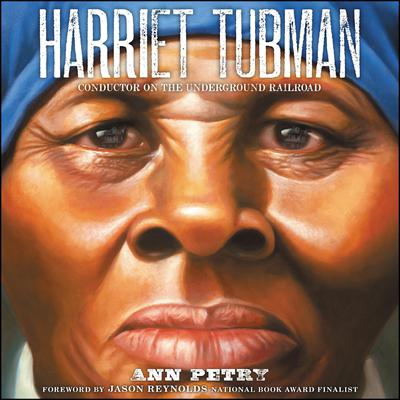 Harriet Tubman: Conductor on the Underground Railroad Audiobook, by Ann Petry