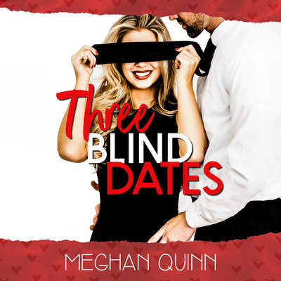 Three Blind Dates (The Dating by Numbers Series Book 1) Audiobook, by Meghan Quinn