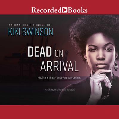 Dead on Arrival Audiobook, by Kiki Swinson