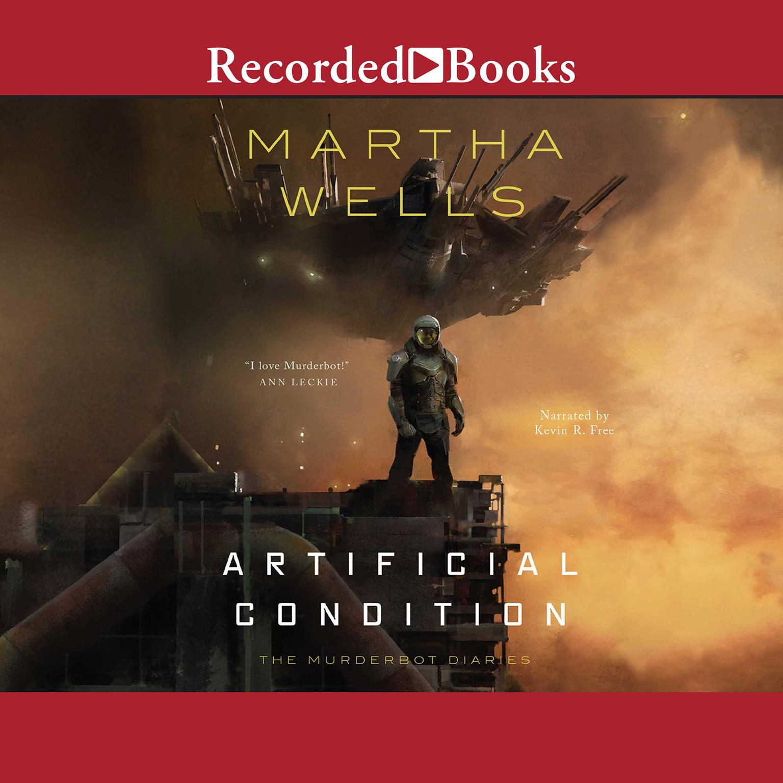 Artificial Condition Audiobook, by Martha Wells