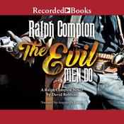 The Evil Men Do Audiobook, by Ralph Compton, David Robbins