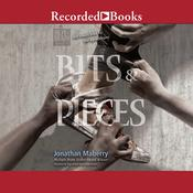 Bits & Pieces Audiobook, by Jonathan Maberry|